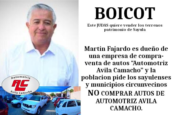 """Martin Fajardo es dueño de una empresa de compra-venta de autos """"Automotriz Avila Camacho"""" y la poblacion pide los sayulenses y municipios circunvecinos NO COMPRAR AUTOS DE AUTOMOTRIZ AVILA CAMACHO"""