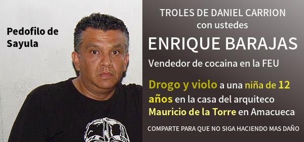 Enrique Barajas violo a una niña de Amacueca