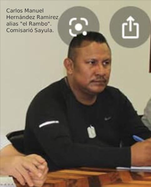Carlos Manuel Hernández Ramirez alias el Rambo. Verdadero comisarió Sayula